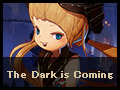 The Dark is Coming