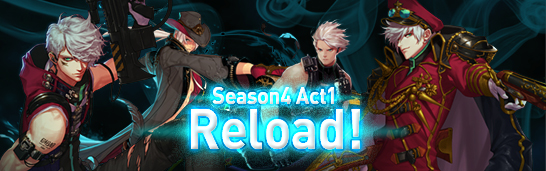 Season4 Act1 Reload!